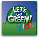 Let_s Go Green Kids_ Let_s Go Green Kids CD